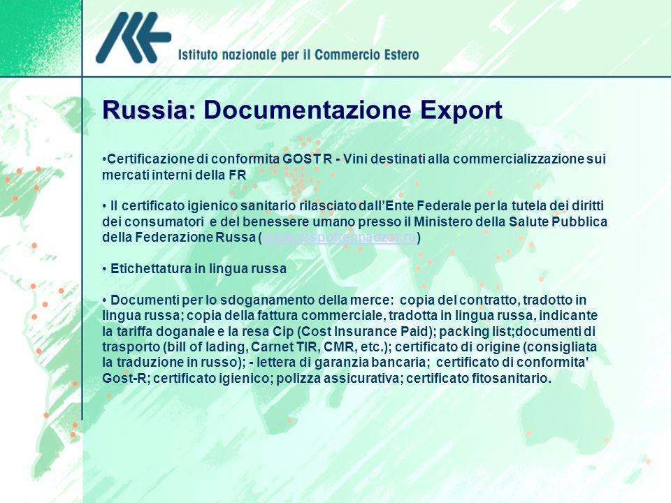 Russia: Russia: Documentazione Export Certificazione di conformita GOST R - Vini destinati alla commercializzazione sui mercati interni della FR Il ce