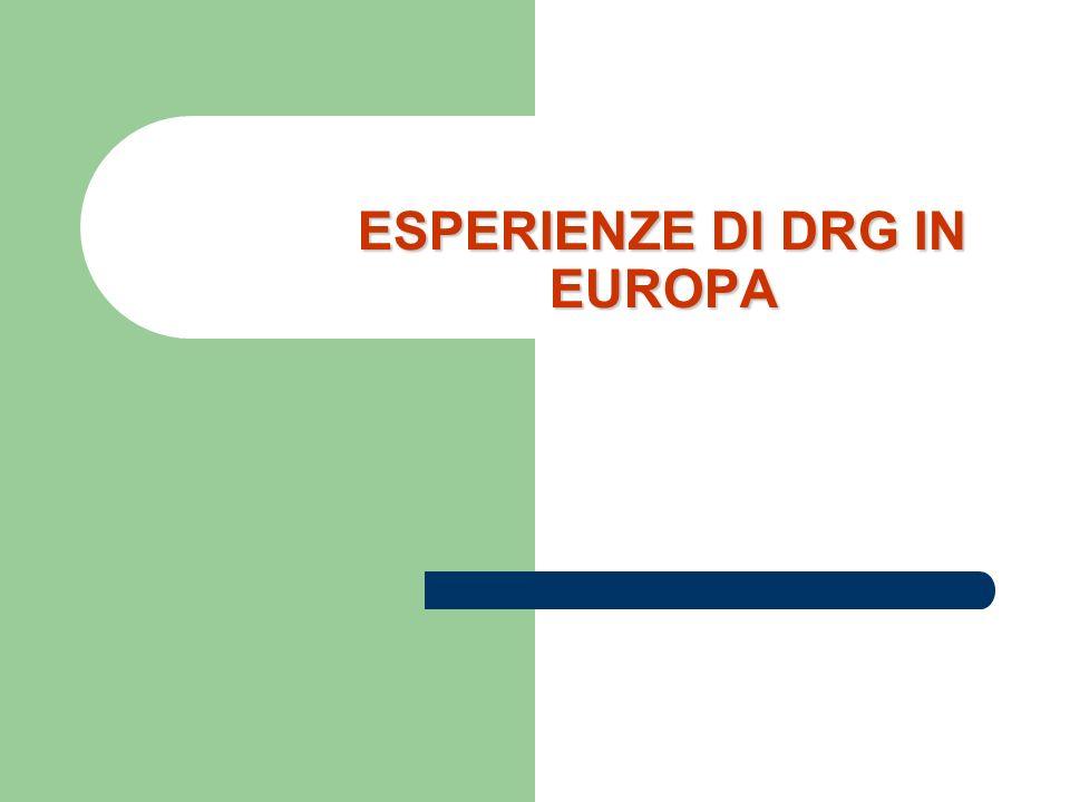 ESPERIENZE DI DRG IN EUROPA