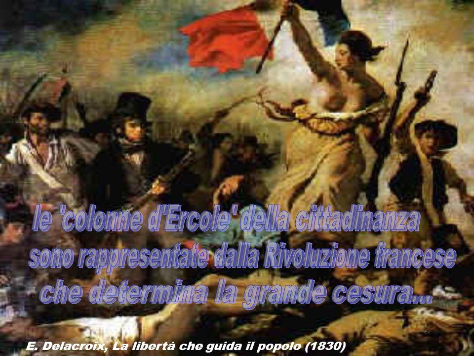 33 E. Delacroix, La libertà che guida il popolo (1830)