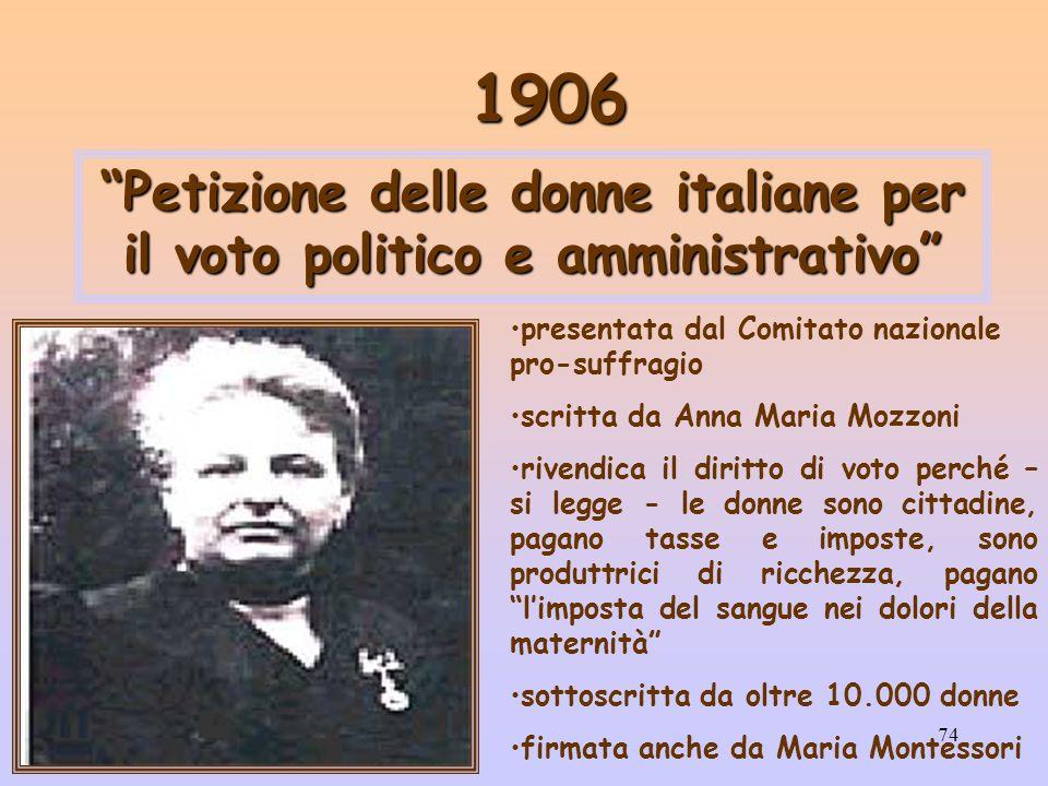 74 1906 Petizione delle donne italiane per il voto politico e amministrativo presentata dal Comitato nazionale pro-suffragio scritta da Anna Maria Moz