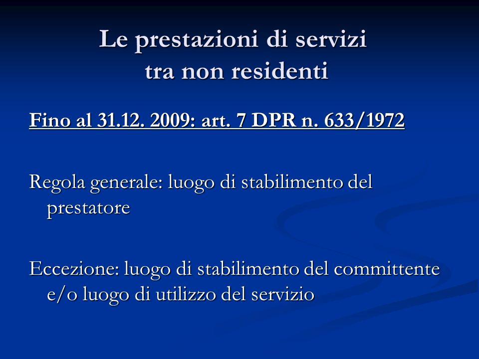 Le prestazioni di servizi tra non residenti Fino al 31.12.