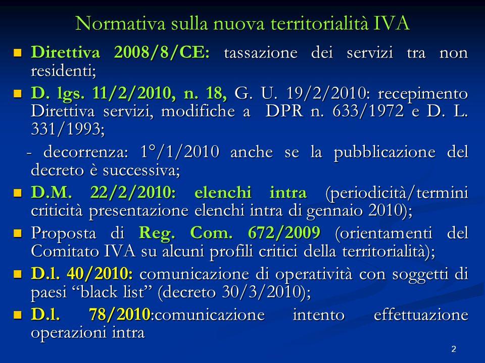 3 Le modifiche apportate dal d.lgs. 18/2010 al DPR 633/1972 Complesso articolato (artt.