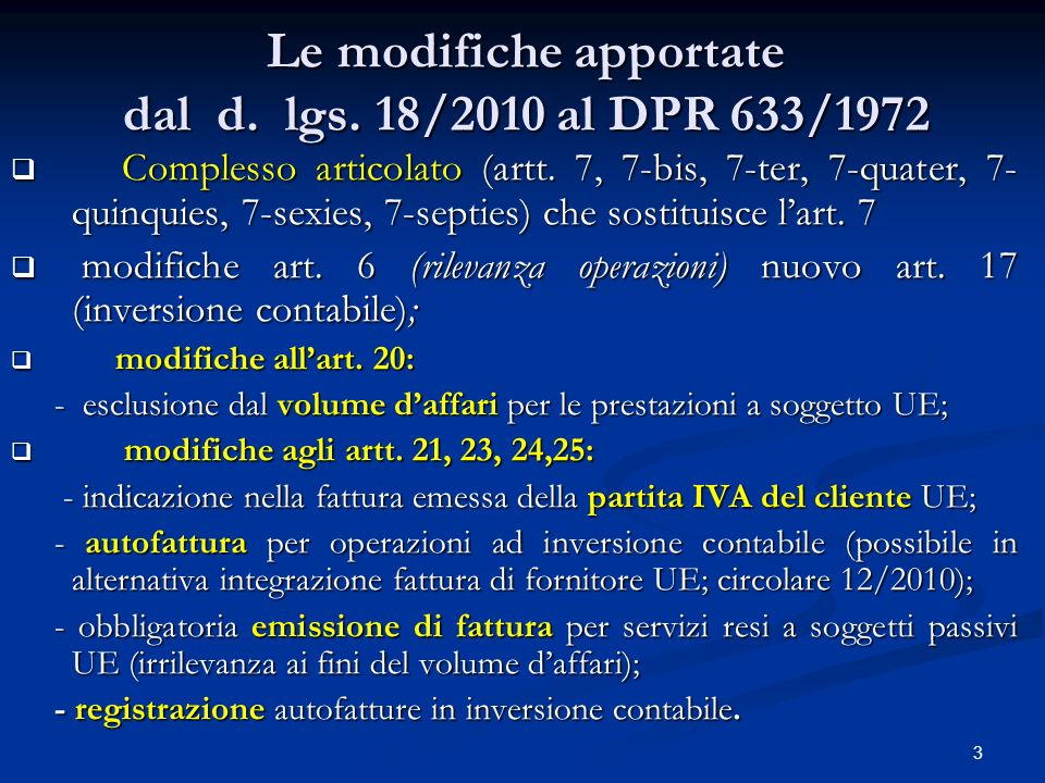 4 Le modifiche apportate dal d.lgs. 18/2010 al D.