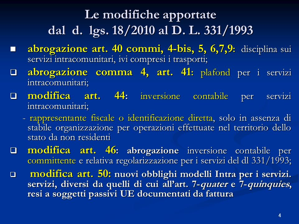 5 La prassi sulla nuova territorialità IVA Circ.58/2009: le novità della riforma; Circ.