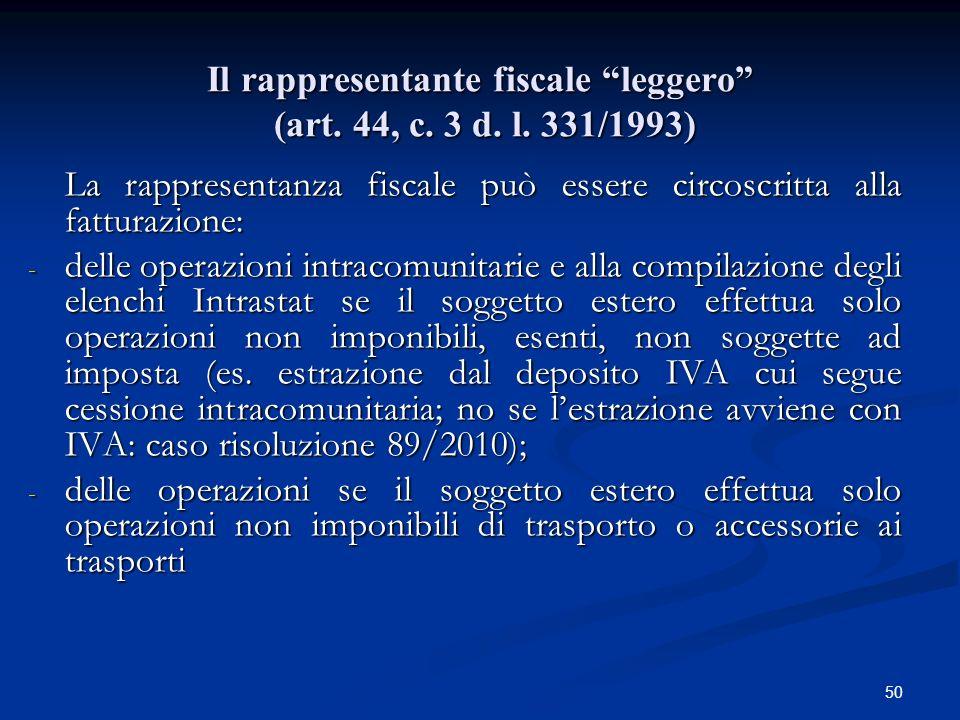 50 Il rappresentante fiscale leggero (art.44, c. 3 d.