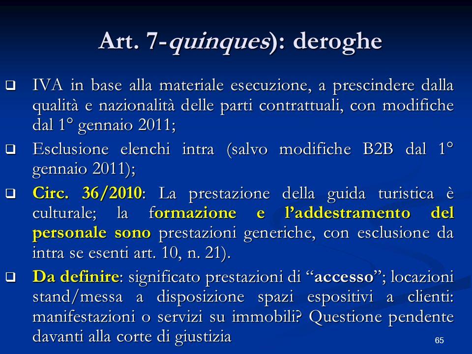 65 Art.7-quinques): deroghe Art.