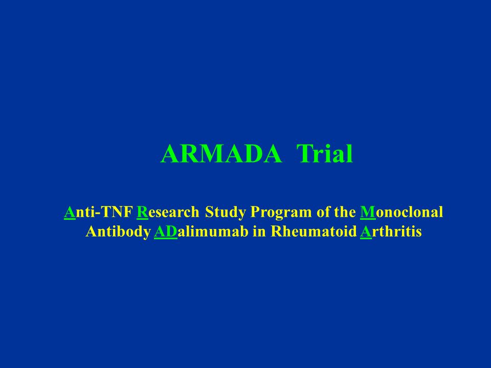 ARMADA Trial Anti-TNF Research Study Program of the Monoclonal Antibody ADalimumab in Rheumatoid Arthritis