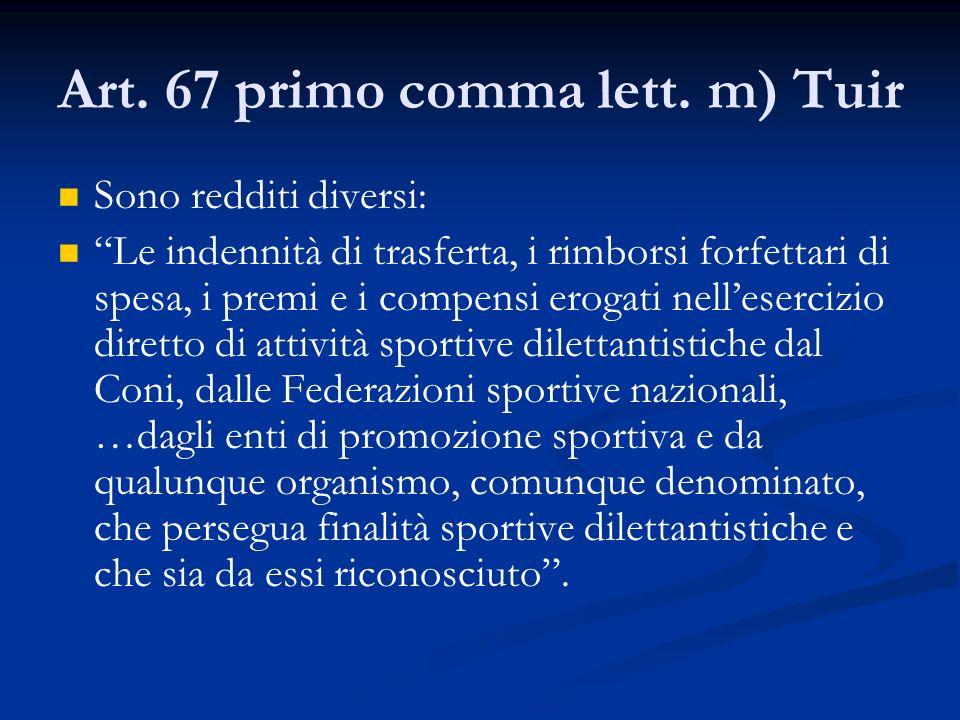 Art.67 primo comma lett.