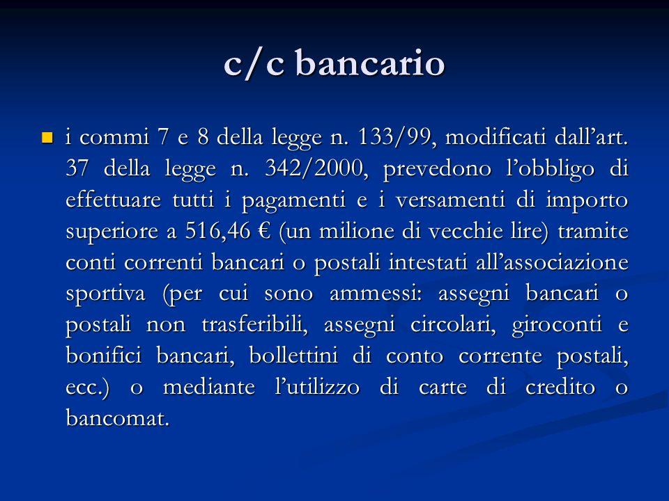 c/c bancario i commi 7 e 8 della legge n.133/99, modificati dallart.