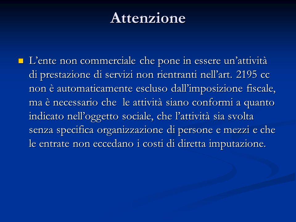 Attenzione Lente non commerciale che pone in essere unattività di prestazione di servizi non rientranti nellart.