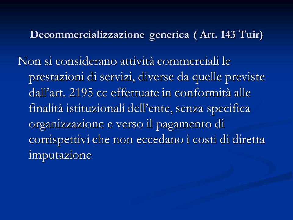 Decommercializzazione generica ( Art.