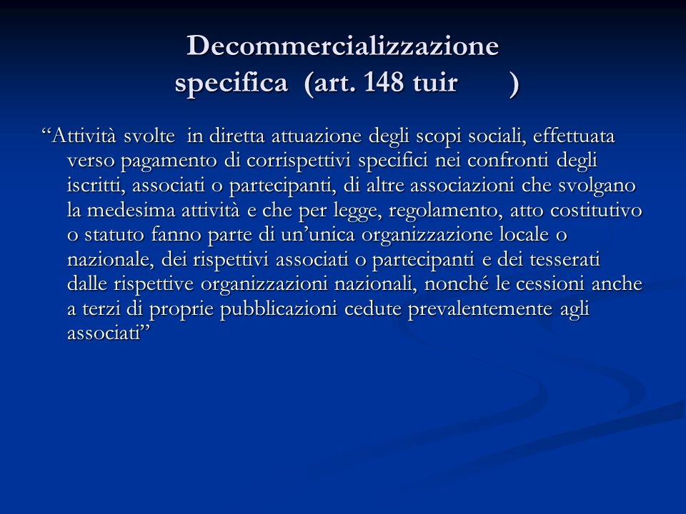 Decommercializzazione specifica (art.
