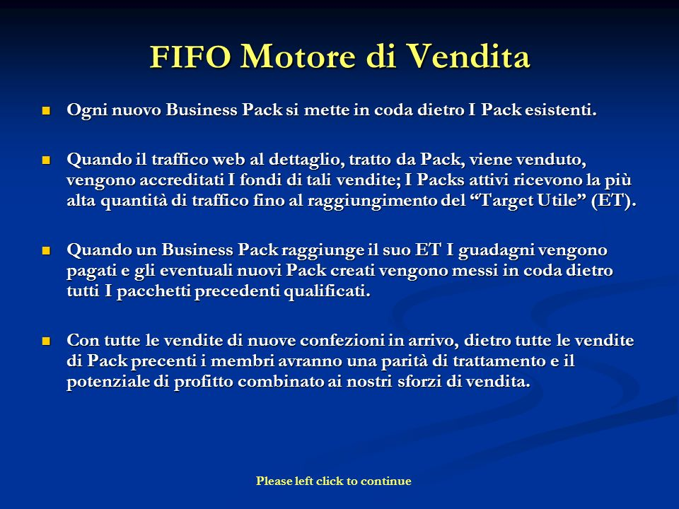 Un esempio Pack: Step 1 $50.00 Comp 1 Business Pack 5,000 Unique Visitors to the Website of Your Choice $100.00 Comp 1 Business Pack Earnings Si compra uno Starter $50.00 Complimentary Business Pack (Comp 1) Tu ricevi 5,000 visitatori (traffico) per il tuo uso personale.