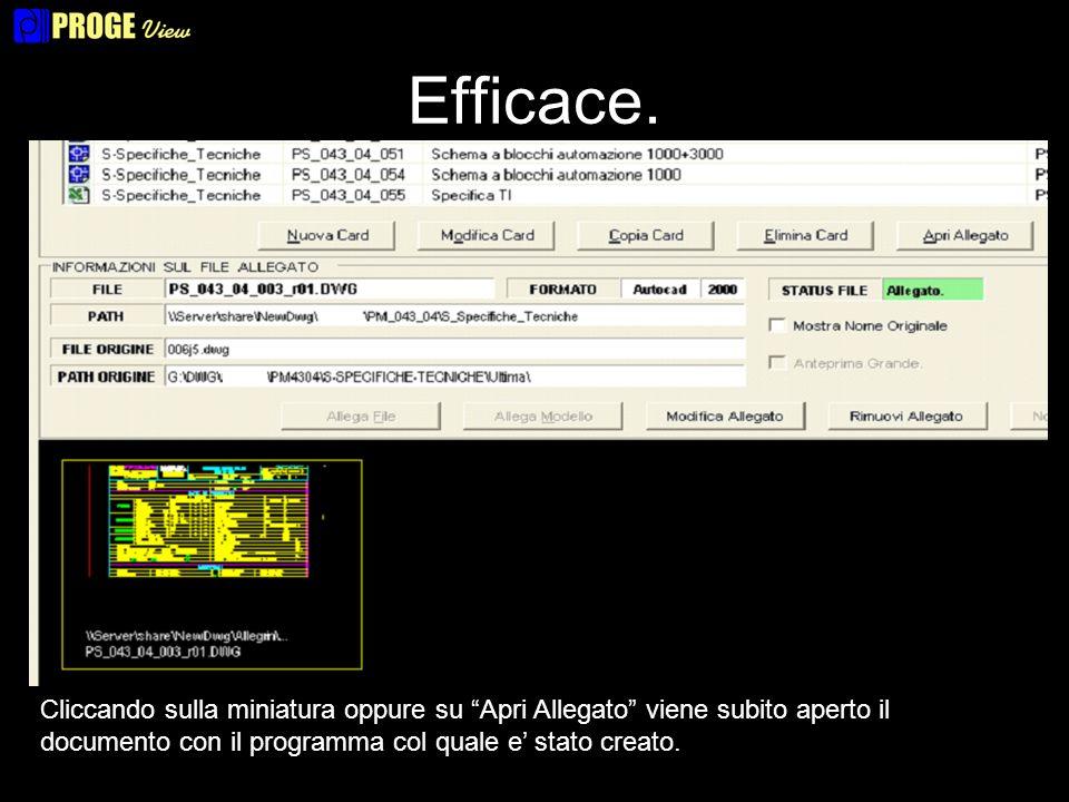 Efficace. Cliccando sulla miniatura oppure su Apri Allegato viene subito aperto il documento con il programma col quale e stato creato.
