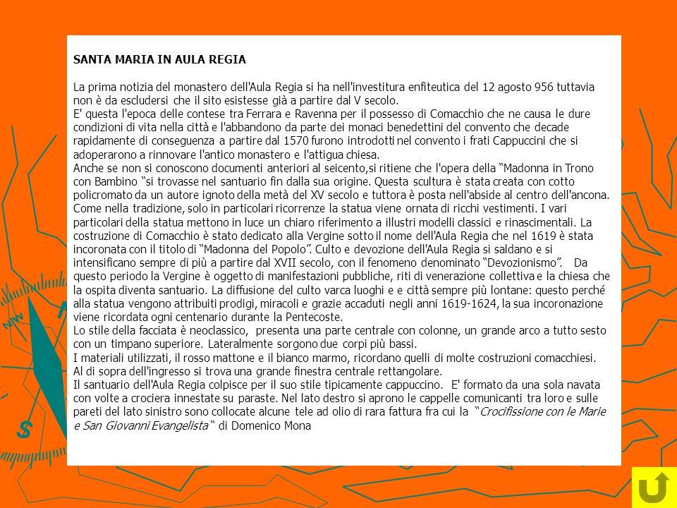 SANTA MARIA IN AULA REGIA La prima notizia del monastero dell'Aula Regia si ha nell'investitura enfiteutica del 12 agosto 956 tuttavia non è da esclud