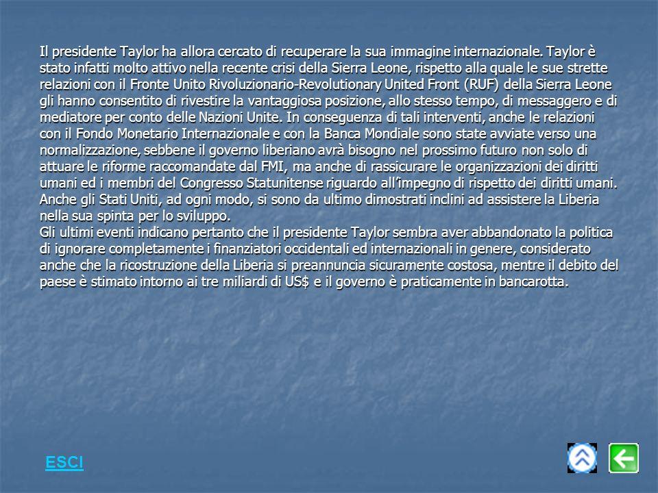 Il presidente Taylor ha allora cercato di recuperare la sua immagine internazionale.