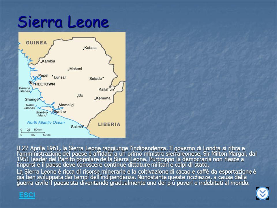 Sierra Leone Il 27 Aprile 1961, la Sierra Leone raggiunge lindipendenza.