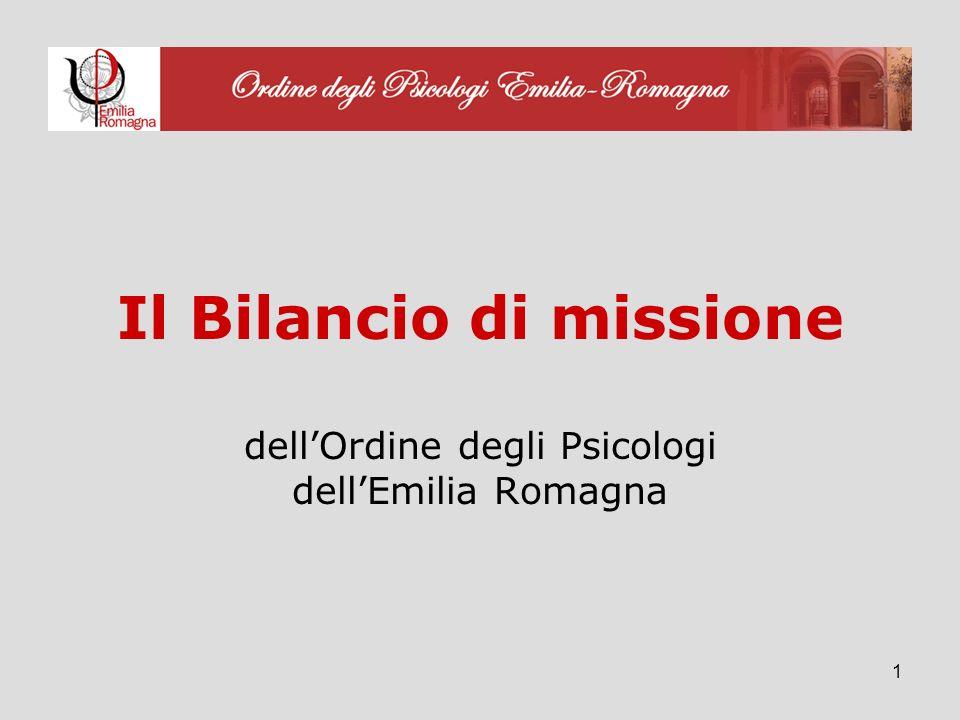 1 Il Bilancio di missione dellOrdine degli Psicologi dellEmilia Romagna