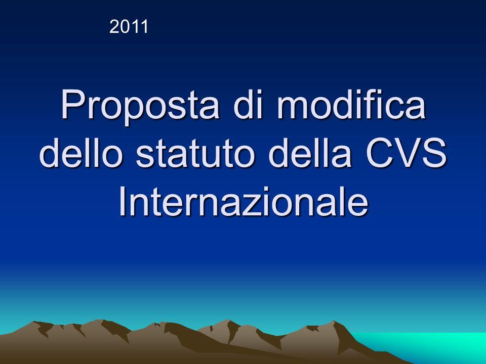 Proposta di modifica dello statuto della CVS Internazionale 2011