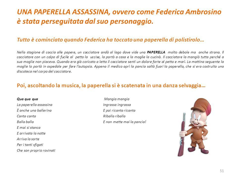 UNA PAPERELLA ASSASSINA, ovvero come Federica Ambrosino è stata perseguitata dal suo personaggio. Tutto è cominciato quando Federica ha toccato una pa