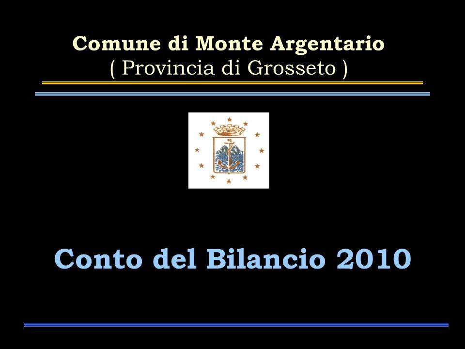 Comune di Monte Argentario ( Provincia di Grosseto ) Conto del Bilancio 2010