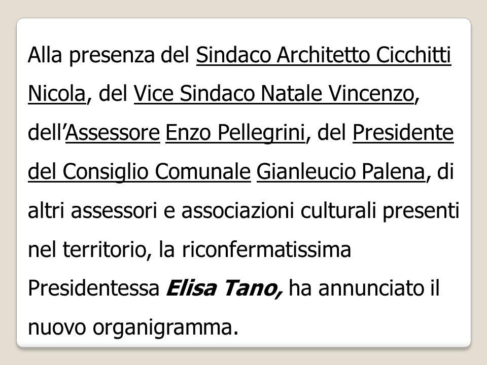 Alla presenza del Sindaco Architetto Cicchitti Nicola, del Vice Sindaco Natale Vincenzo, dellAssessore Enzo Pellegrini, del Presidente del Consiglio C