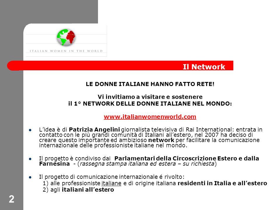 2 LE DONNE ITALIANE HANNO FATTO RETE.