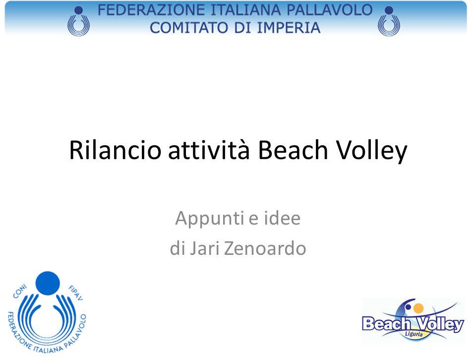 Rilancio attività Beach Volley Appunti e idee di Jari Zenoardo
