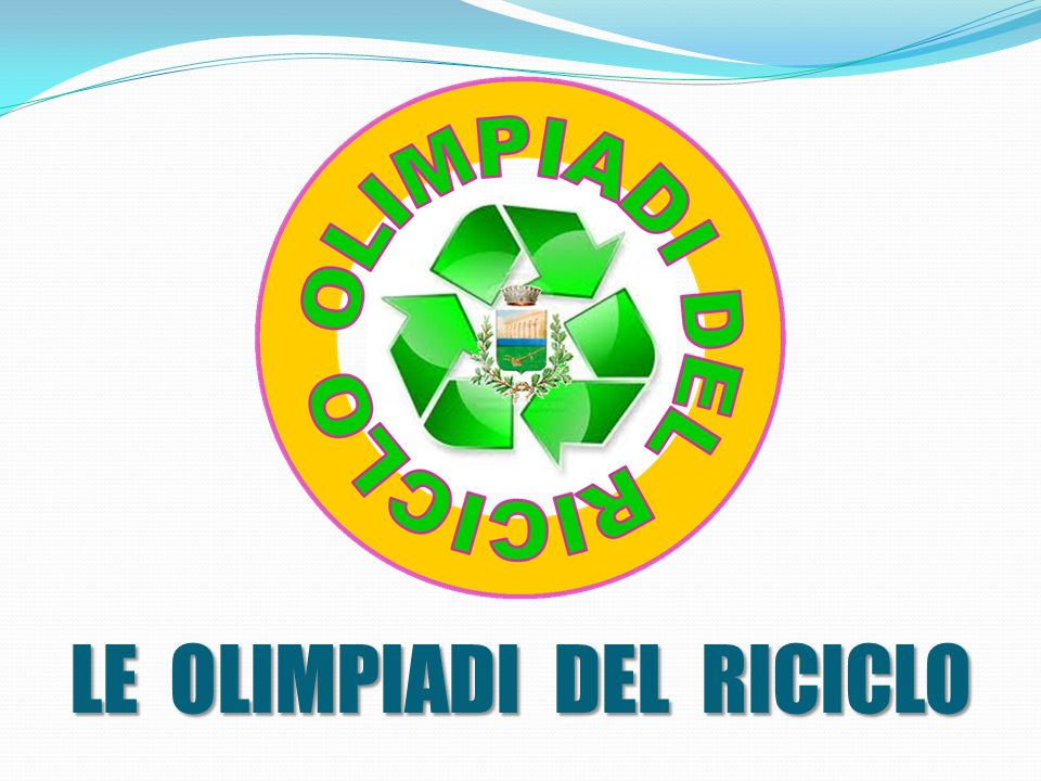 LE OLIMPIADI DEL RICICLO