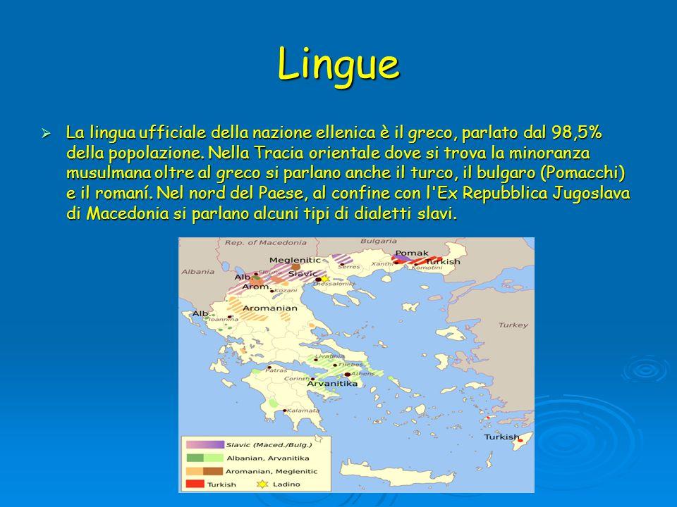 Lingue La lingua ufficiale della nazione ellenica è il greco, parlato dal 98,5% della popolazione. Nella Tracia orientale dove si trova la minoranza m