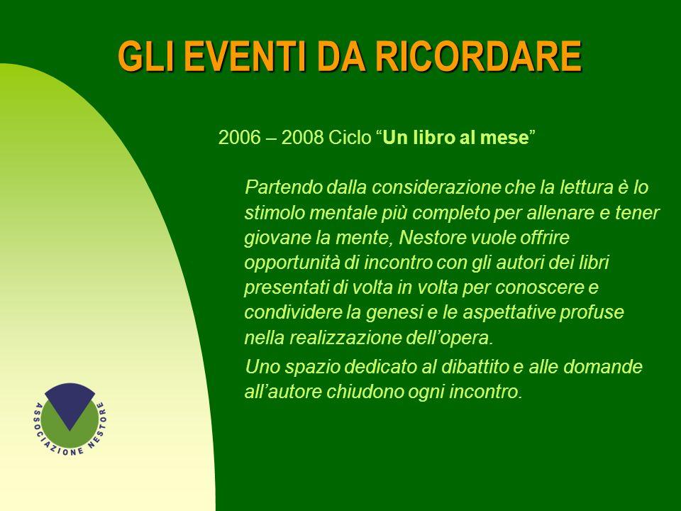 GLI EVENTI DA RICORDARE 46 n 2000: Presentazione del libro di G. Vitrotti Un futuro di vita n 2004 - 2005 Ciclo Che cosa farò da grande Sono momenti d