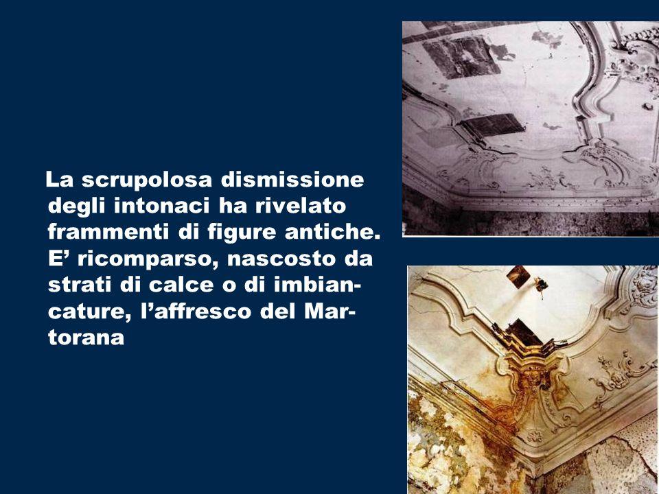 La scrupolosa dismissione degli intonaci ha rivelato frammenti di figure antiche. E ricomparso, nascosto da strati di calce o di imbian- cature, laffr
