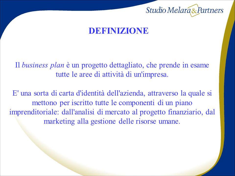 Il business plan è un progetto dettagliato, che prende in esame tutte le aree di attività di un'impresa. E' una sorta di carta d'identità dell'azienda
