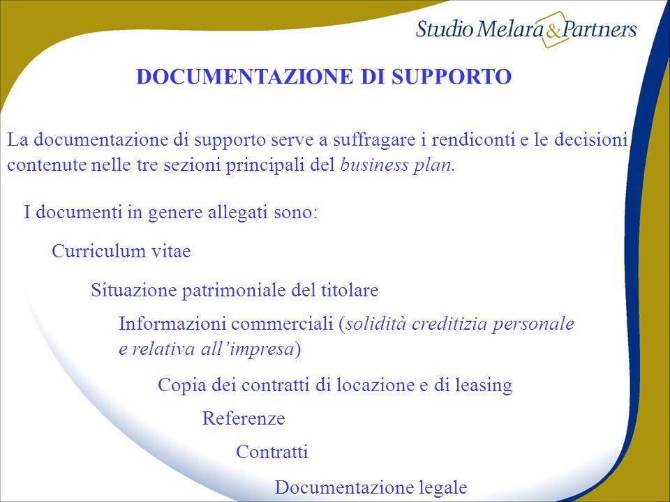 DOCUMENTAZIONE DI SUPPORTO La documentazione di supporto serve a suffragare i rendiconti e le decisioni contenute nelle tre sezioni principali del bus