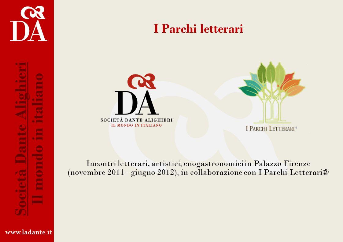 www.ladante.it Società Dante Alighieri Il mondo in italiano MARATONA INFERNALE IN VIAGGIO CON DANTE 7 ore, 34 canti dellInferno e migliaia di chilomet