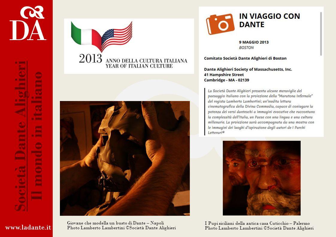 www.ladante.it Società Dante Alighieri Il mondo in italiano http://www.italyinus2013.org/it