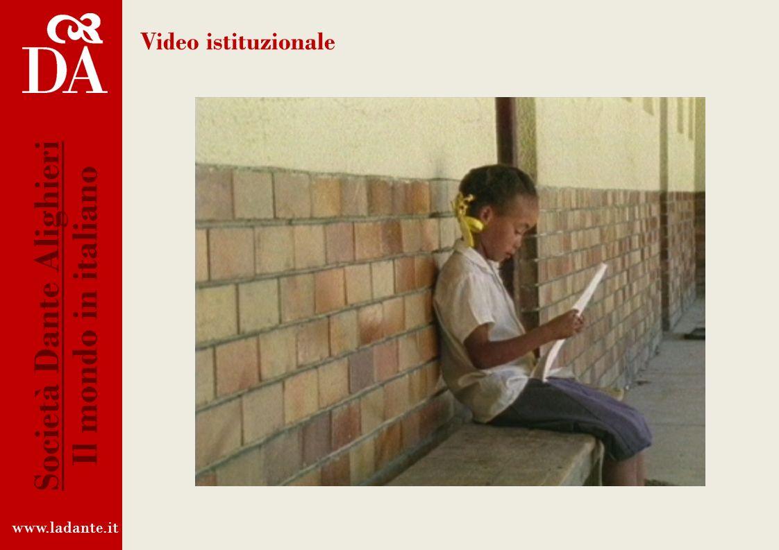 Video istituzionale www.ladante.it Società Dante Alighieri Il mondo in italiano