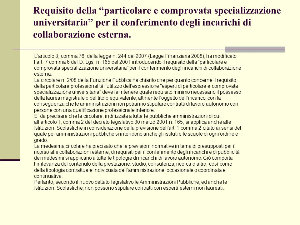 Requisito della particolare e comprovata specializzazione universitaria per il conferimento degli incarichi di collaborazione esterna. Larticolo 3, co