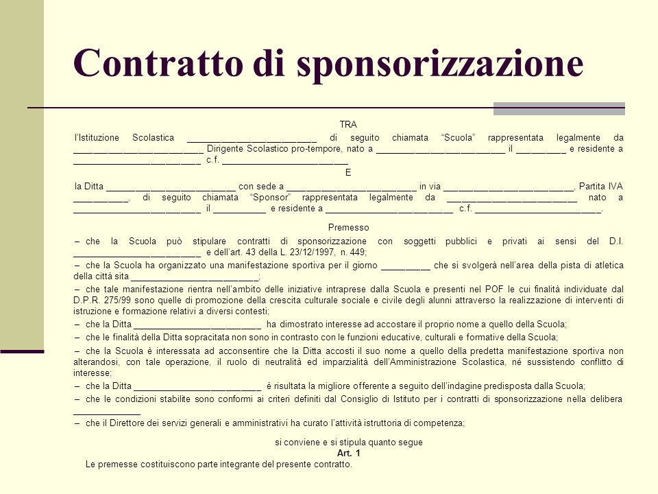 Contratto di sponsorizzazione TRA lIstituzione Scolastica __________________________ di seguito chiamata Scuola rappresentata legalmente da __________