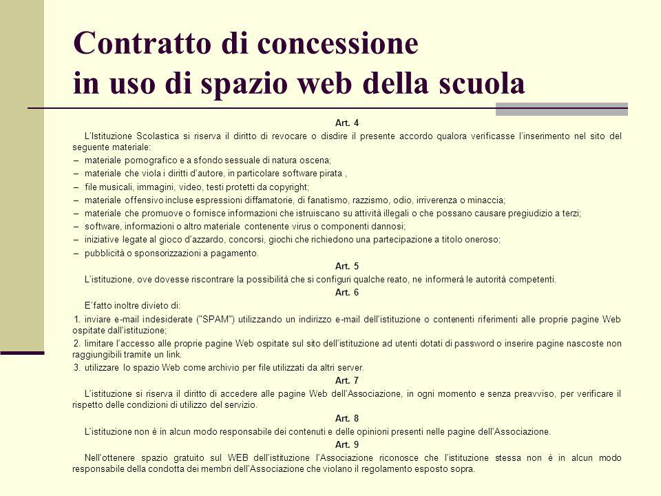 Contratto di concessione in uso di spazio web della scuola Art. 4 LIstituzione Scolastica si riserva il diritto di revocare o disdire il presente acco