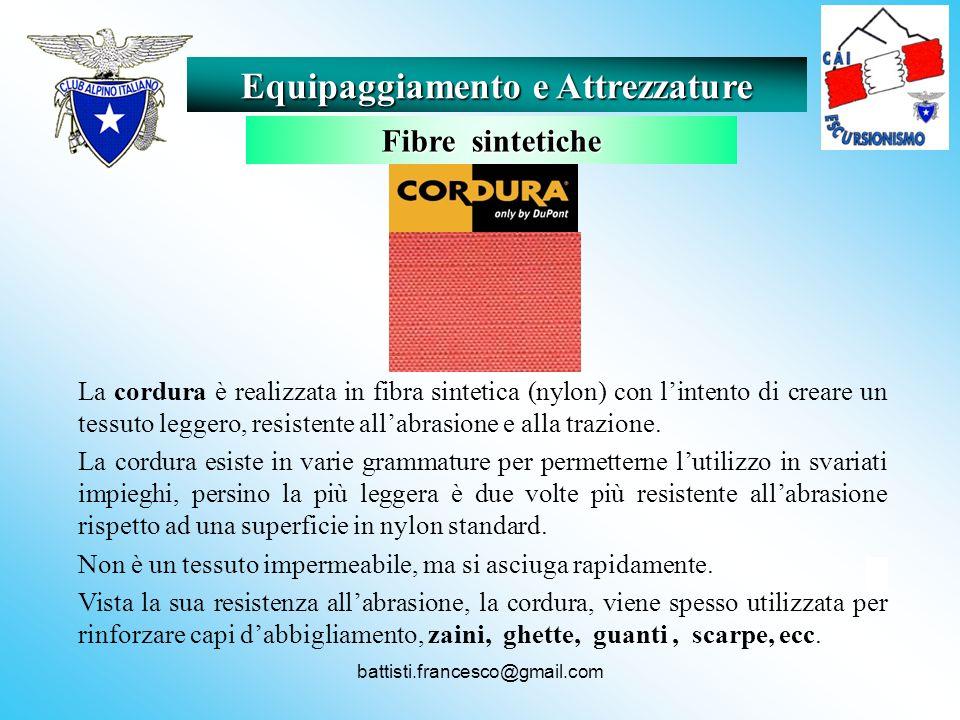 battisti.francesco@gmail.com La cordura è realizzata in fibra sintetica (nylon) con lintento di creare un tessuto leggero, resistente allabrasione e a
