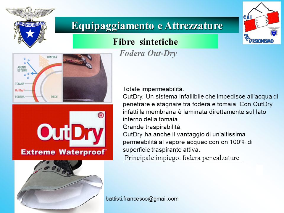 battisti.francesco@gmail.com Fodera Out-Dry. www.outdry.com www.outdry.com Totale impermeabilità. OutDry. Un sistema infallibile che impedisce all'acq