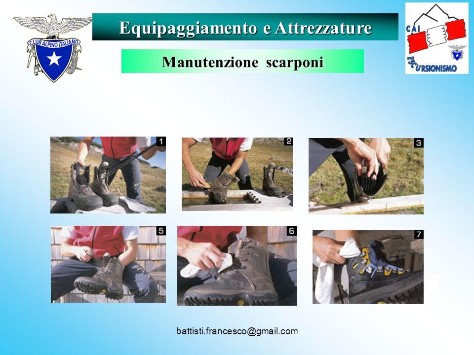 battisti.francesco@gmail.com Equipaggiamento e Attrezzature Manutenzione scarponi