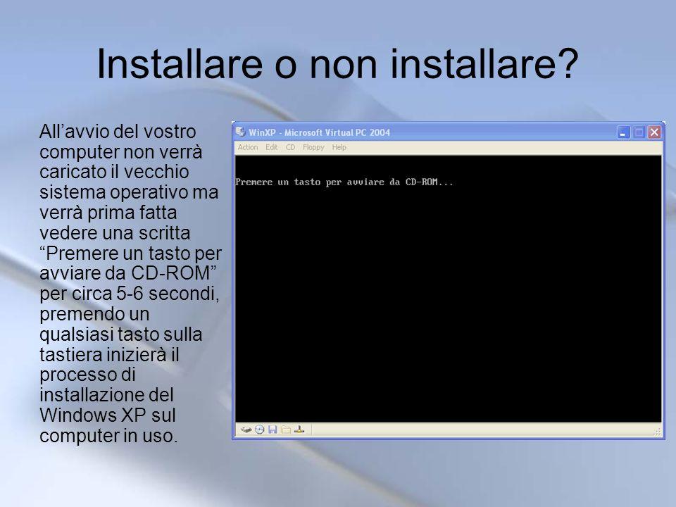 Continuazione installazione (alcune schermate)