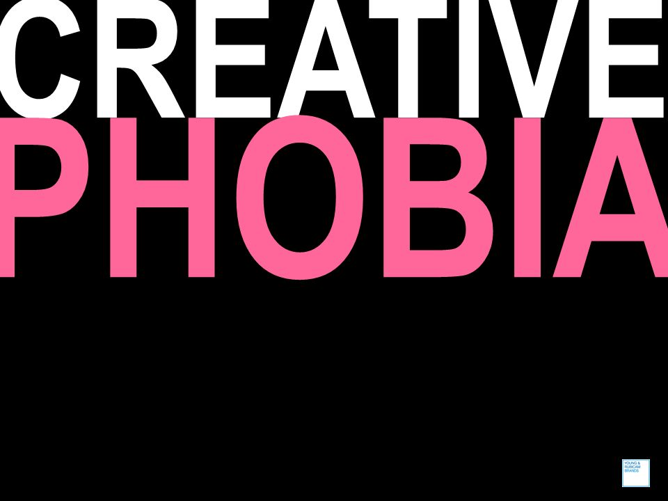 CREATIVE PHOBIA