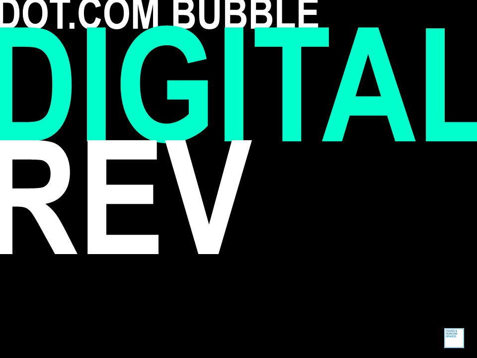 DOT.COM BUBBLE DIGITAL REV