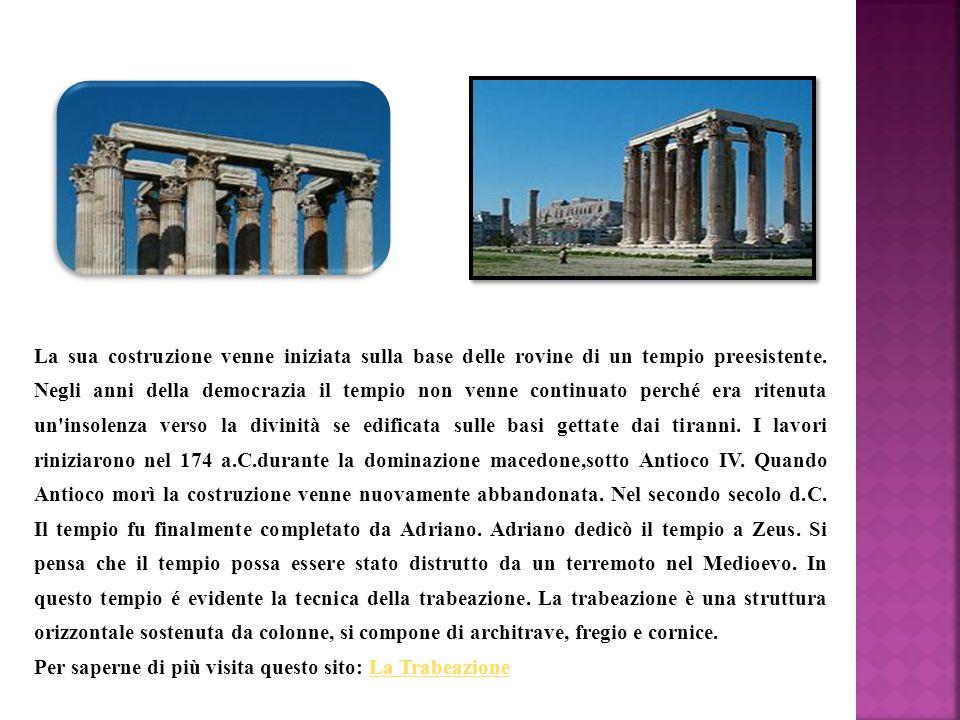 La sua costruzione venne iniziata sulla base delle rovine di un tempio preesistente. Negli anni della democrazia il tempio non venne continuato perché