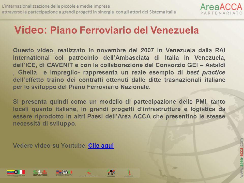 Questo video, realizzato in novembre del 2007 in Venezuela dalla RAI International col patrocinio dellAmbasciata di Italia in Venezuela, dellICE, di C