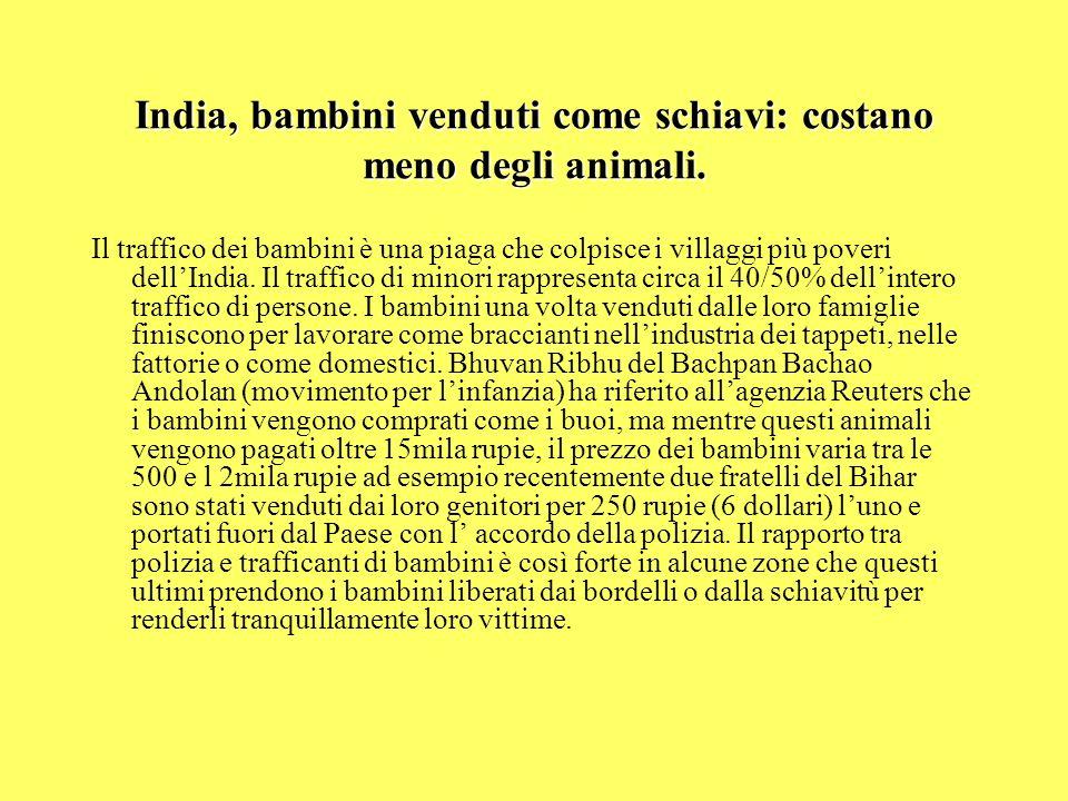 India, bambini venduti come schiavi: costano meno degli animali.