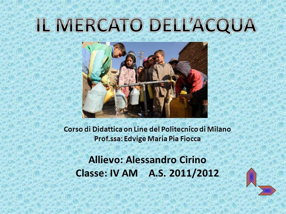 Corso di Didattica on Line del Politecnico di Milano Prof.ssa: Edvige Maria Pia Fiocca Allievo: Alessandro Cirino Classe: IV AM A.S. 2011/2012